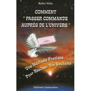 Livre Comment Passer commande auprès de l'univers
